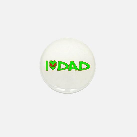I Love-Alien Dad Mini Button