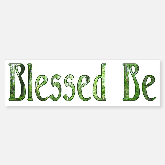 Blessed Be Wiccan Bumper Bumper Bumper Sticker