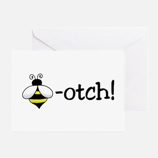 Beeotch Greeting Card
