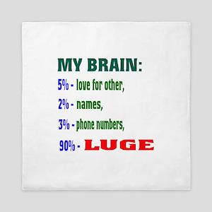 My Brain, 90% Luge Queen Duvet