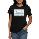 Emerson Quotation - Believe Women's Dark T-Shirt