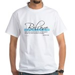 Emerson Quotation - Believe White T-Shirt