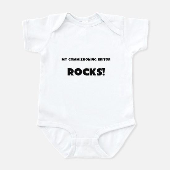 MY Commissioning Editor ROCKS! Infant Bodysuit