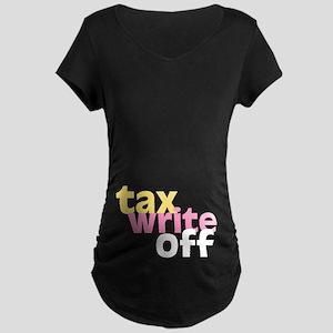 Tax Write Off Maternity Dark T-Shirt