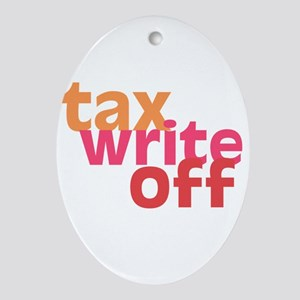 Tax Write Off Oval Ornament