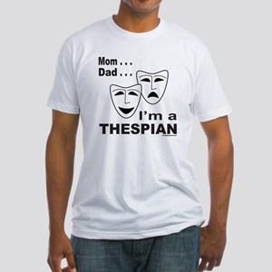 ACTOR/ACTRESS/THESPIAN Fitted T-Shirt