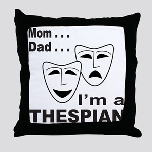 ACTOR/ACTRESS/THESPIAN Throw Pillow