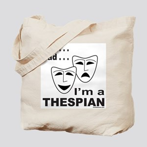 ACTOR/ACTRESS/THESPIAN Tote Bag