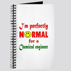 I'm perfectly normal for a Chemical engine Journal