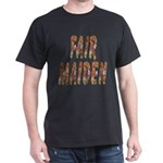 Fair Maiden Dark T-Shirt