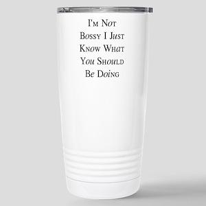 I'm Not Bossy 16 oz Stainless Steel Travel Mug