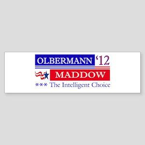 olbermann maddow 2012 Bumper Sticker
