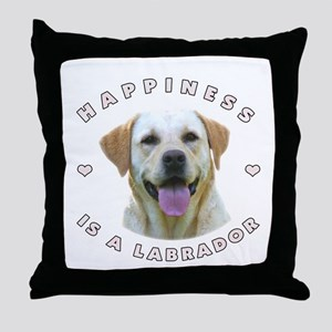 Happiness is a Labrador! Throw Pillow