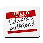 Twilight - Edward's Girlfriend Mousepad