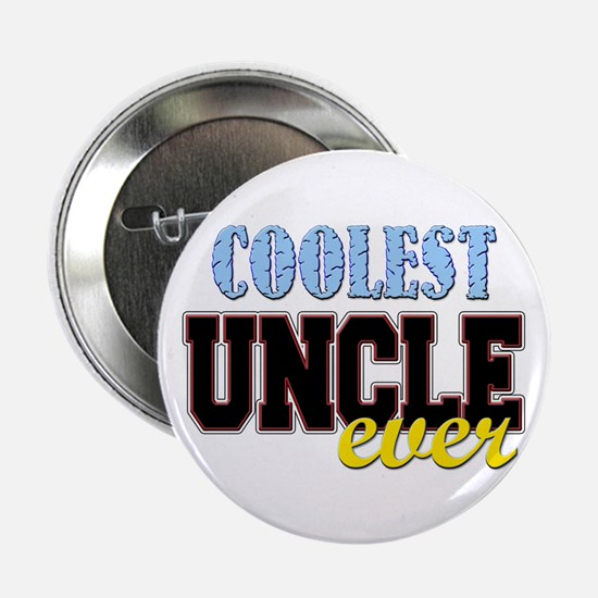 "Coolest Uncle 2.25"" Button"