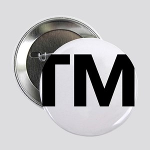 "This Trademark is Tradmarked! 2.25"" Button"