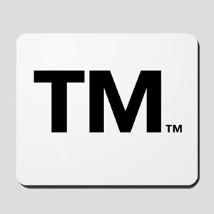 This Trademark is Tradmarked! Mousepad