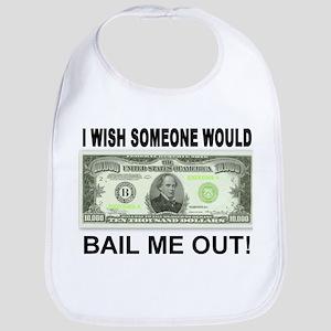 Bail Me Out Bib