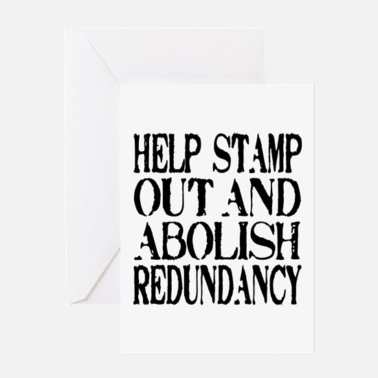 Stamp Out Redundancy Greeting Card