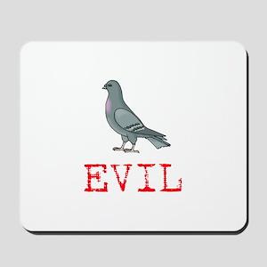 Evil Pigeon Mousepad