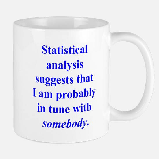 Statistically in Tune . . . Mug