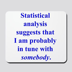 Statistically in Tune . . . Mousepad