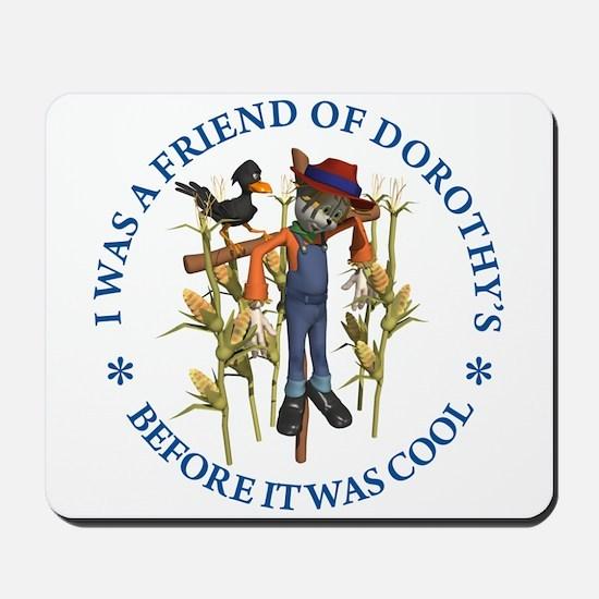 FRIEND OF DOROTHY'S Mousepad