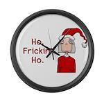 Ho Frickin' Ho Large Wall Clock
