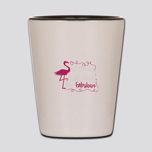 Flamingo Shirt Stand Tall and Be Fabulo Shot Glass