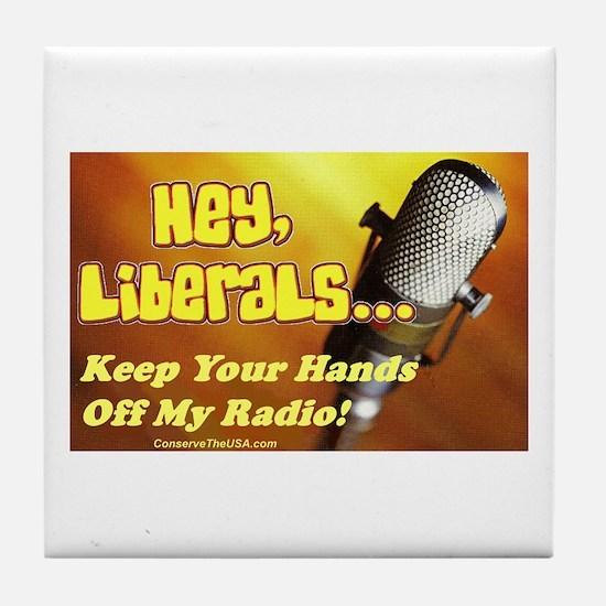 """Hands Off My Radio"" Tile Coaster"