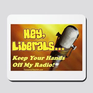 """Hands Off My Radio"" Mousepad"