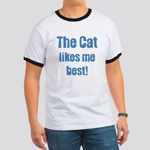The Cat Likes Me Best Ringer T
