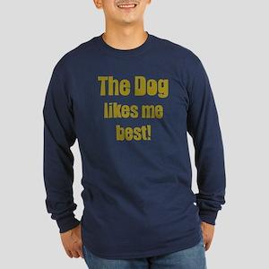 The Dog Likes Me Best' Long Sleeve Dark T-Shirt