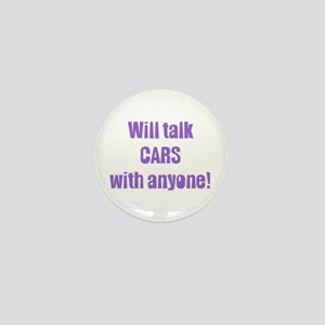 Will Talk Cars with Anyone Mini Button