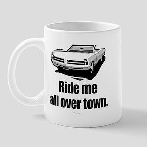 Ride me all over town Mug