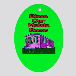 Bless Our Mobile Home Oval Ornament