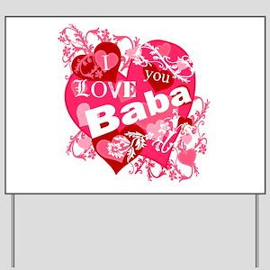 I Love You Baba Yard Sign