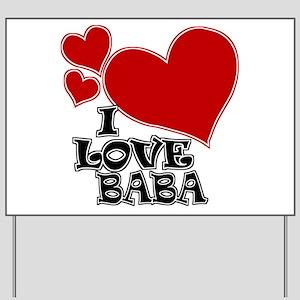 I Love Baba Yard Sign