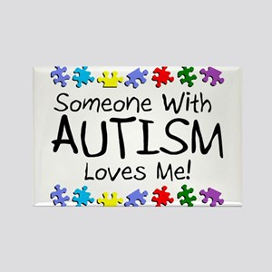 Someone With Autism Loves Me! Rectangle Magnet (10