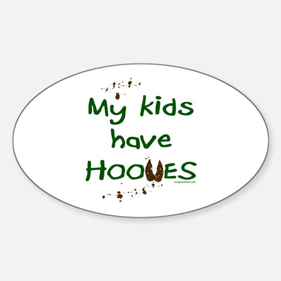 My kids have hooves Oval Decal