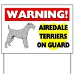 Warning Airedale Terriers On Guard Yard Sign