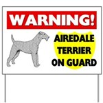 Warning Airedale Terrier On Guard Yard Sign