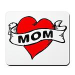 I LOVE MOM Mousepad