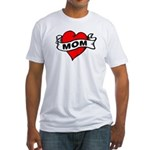 I LOVE MOM Fitted T-Shirt
