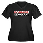 Former Democrat Women's Plus Size V-Neck Dark T-Sh