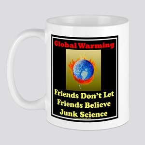 Global warming-junk science Mug