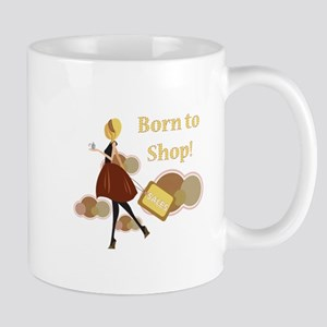 Born to Shop!!! Mug