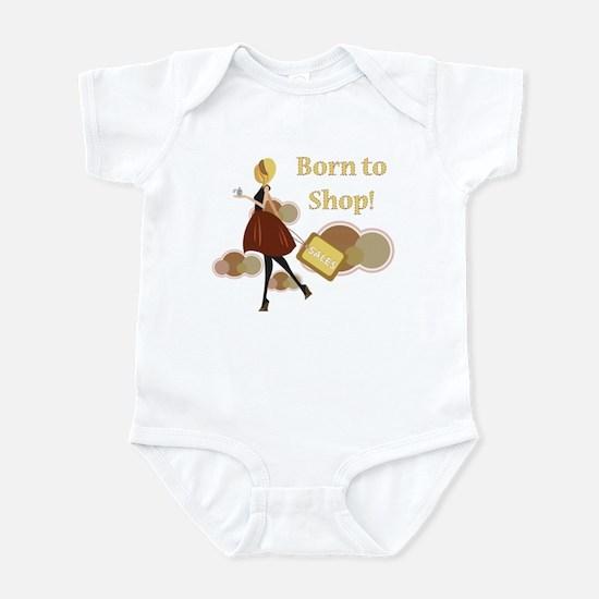 Born to Shop!!! Infant Bodysuit
