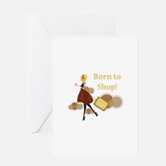 Born to Shop!!! Greeting Card