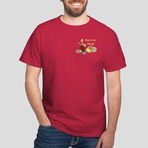 Born to Shop!!! Dark T-Shirt